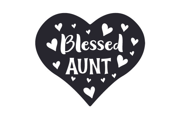 Blessed Aunt Family Craft Cut File By Creative Fabrica Crafts - Image 1