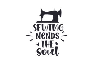 Sewing Mends the Soul Craft Design By Creative Fabrica Crafts