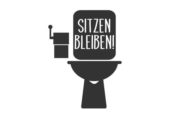 Download Free Sitzen Bleiben Svg Cut File By Creative Fabrica Crafts for Cricut Explore, Silhouette and other cutting machines.