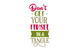 Don't Get Your Tinsel in a Tangle Craft Design By Creative Fabrica Crafts