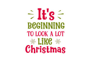 It's Beginning to Look a Lot Like Christmas Craft Design By Creative Fabrica Crafts