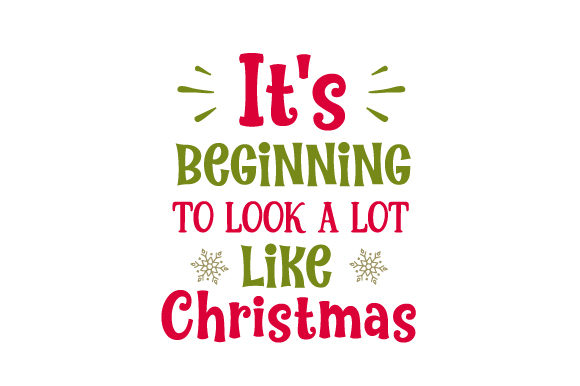 Download Free It S Beginning To Look A Lot Like Christmas Svg Cut File By for Cricut Explore, Silhouette and other cutting machines.