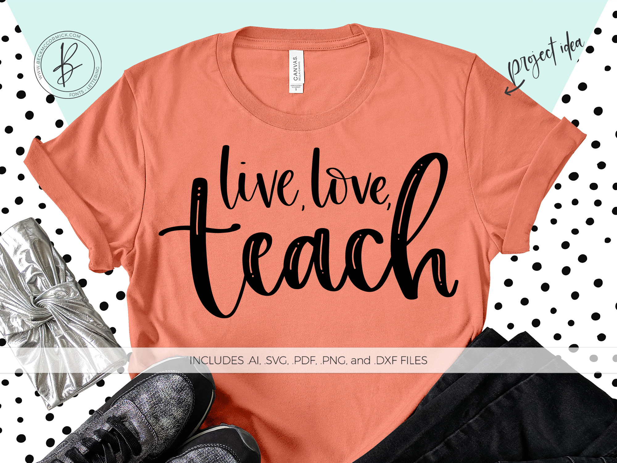 Download Free Live Love Teach Svg Graphic By Beckmccormick Creative Fabrica SVG Cut Files
