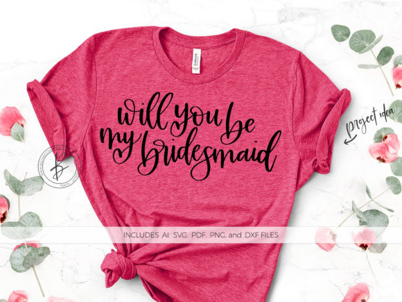Download Free Will You Be My Bridesmaid Graphic By Beckmccormick Creative for Cricut Explore, Silhouette and other cutting machines.