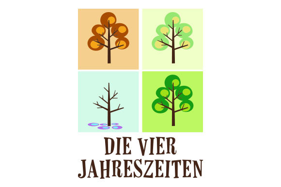 Die Vier Jahreszeiten Germany Craft Cut File By Creative Fabrica Crafts