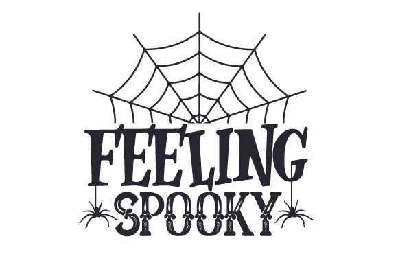 Feeling Spooky Halloween Craft Cut File By Creative Fabrica Crafts