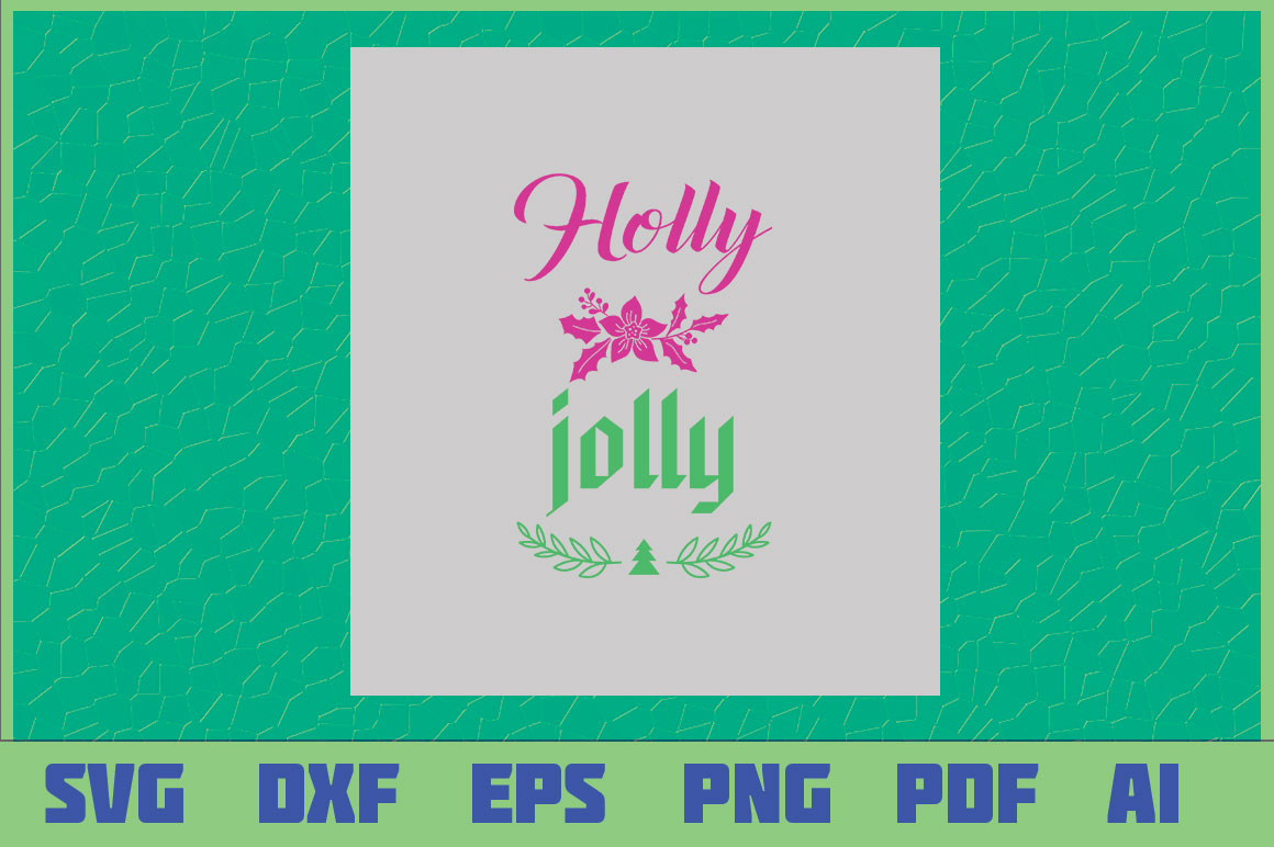 Holly Jolly Graphic By Sajidmajid441 Creative Fabrica