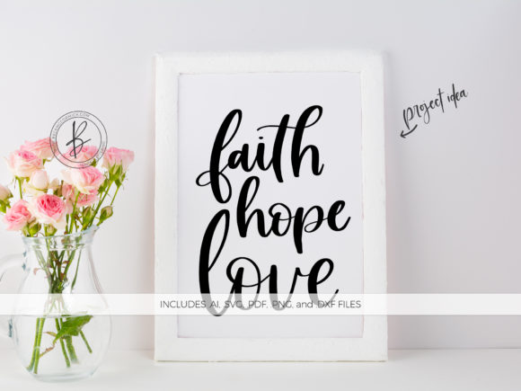 Print on Demand: Faith Hope Love Graphic Crafts By BeckMcCormick