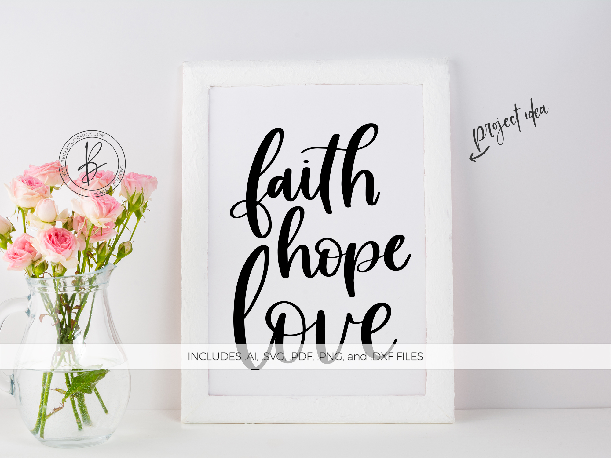 Download Free Faith Hope Love Graphic By Beckmccormick Creative Fabrica for Cricut Explore, Silhouette and other cutting machines.