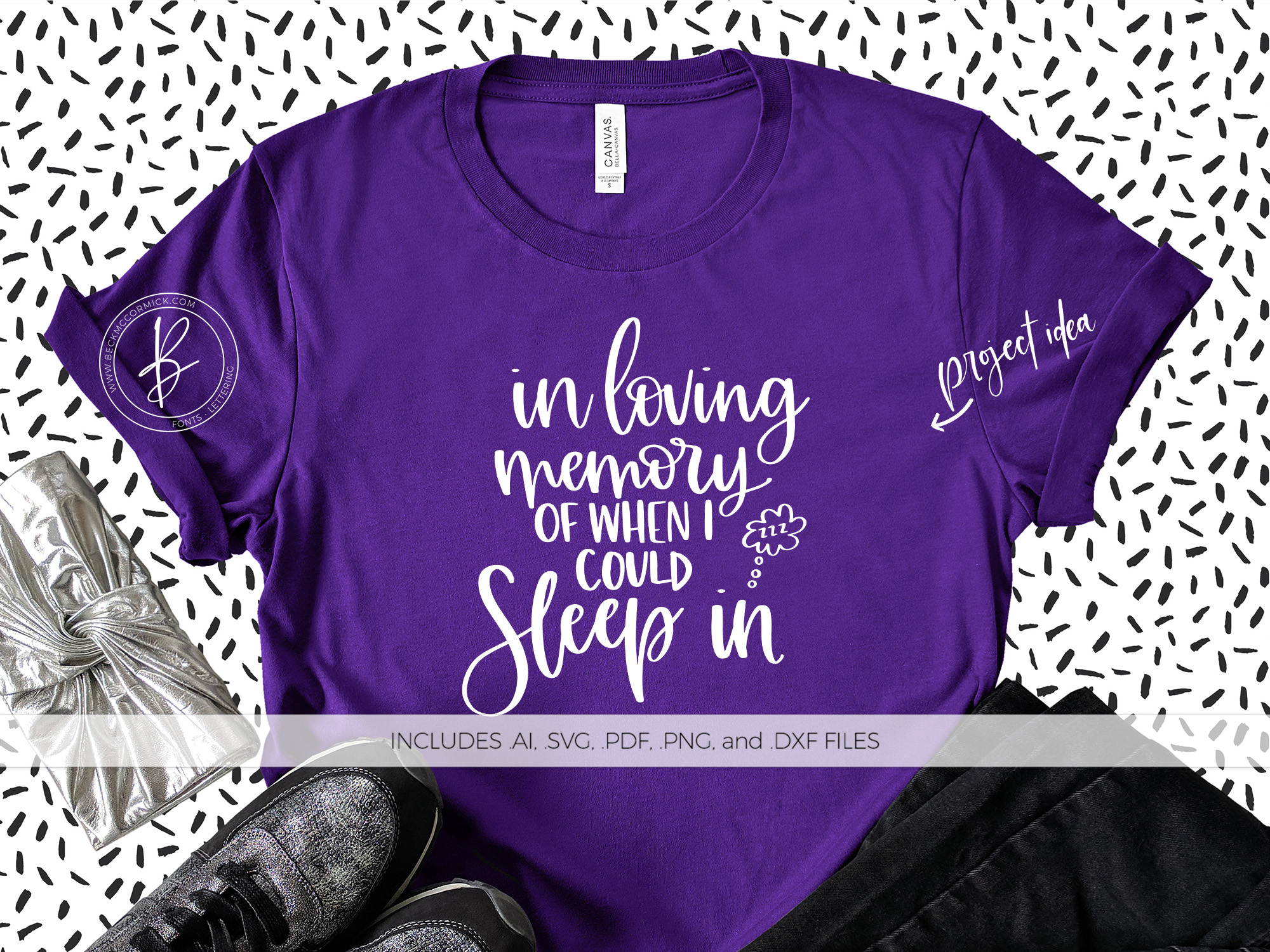 Download Free In Memory Of When I Could Sleep In Graphic By Beckmccormick for Cricut Explore, Silhouette and other cutting machines.