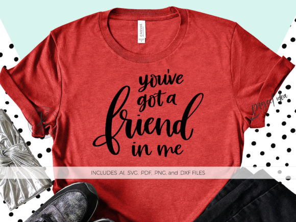 Print on Demand: You've Got a Friend in Me Graphic Crafts By BeckMcCormick