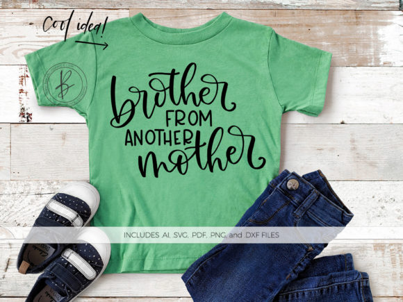 Print on Demand: Brother from Another Mother Graphic Crafts By BeckMcCormick