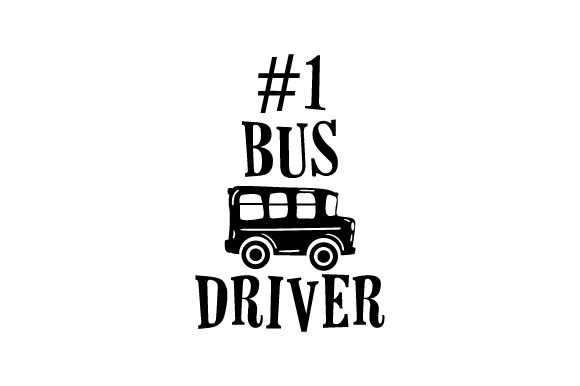 Download Free 1 Bus Driver Svg Cut File By Creative Fabrica Crafts Creative for Cricut Explore, Silhouette and other cutting machines.