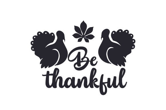 Be Thankful Thanksgiving Craft Cut File By Creative Fabrica Crafts - Image 1