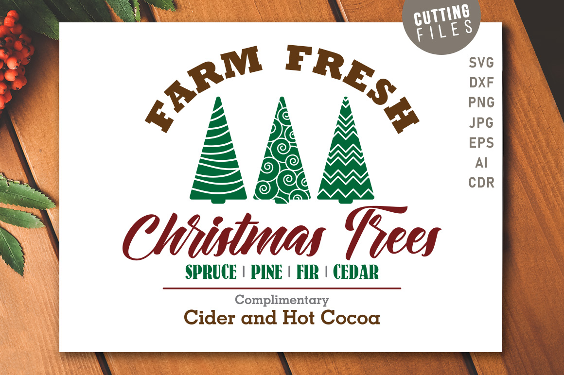 Download Free Farm Fresh Christmas Trees Sign Graphic By for Cricut Explore, Silhouette and other cutting machines.