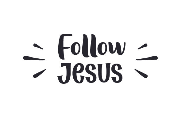 Download Free Follow Jesus Svg Cut File By Creative Fabrica Crafts Creative for Cricut Explore, Silhouette and other cutting machines.