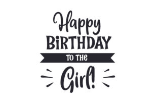 Happy Birthday to the Girl! Craft Design By Creative Fabrica Crafts