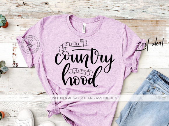 Download Free A Little Country A Little Hood Graphic By Beckmccormick for Cricut Explore, Silhouette and other cutting machines.
