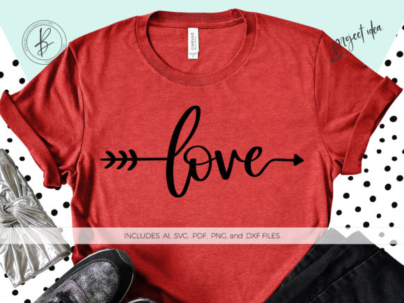 Print on Demand: Love Arrow Graphic Crafts By BeckMcCormick
