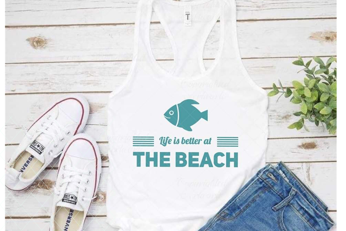 Download Free Life Is Better At The Beach Graphic By Thelovebyrds Creative for Cricut Explore, Silhouette and other cutting machines.