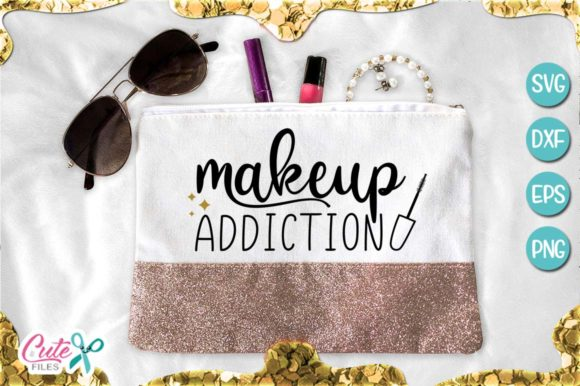 Makeup Addiction Graphic Illustrations By Cute files