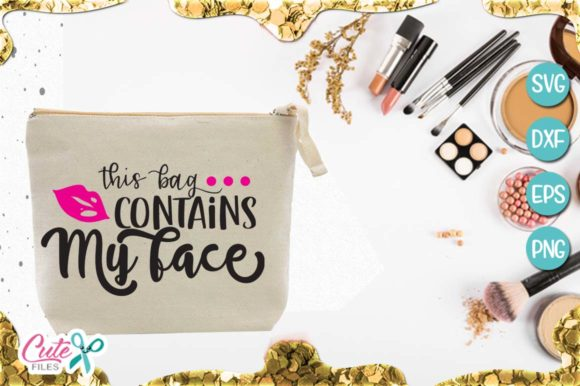 This Bag Contains My Face Graphic Illustrations By Cute files