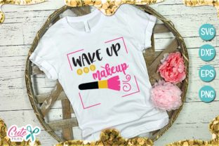 Wake Up and Makeup Graphic By Cute files