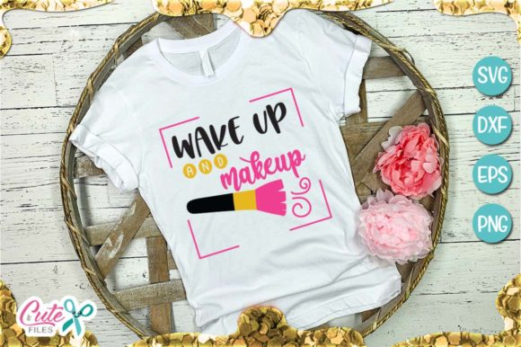 Wake Up and Makeup Graphic Illustrations By Cute files