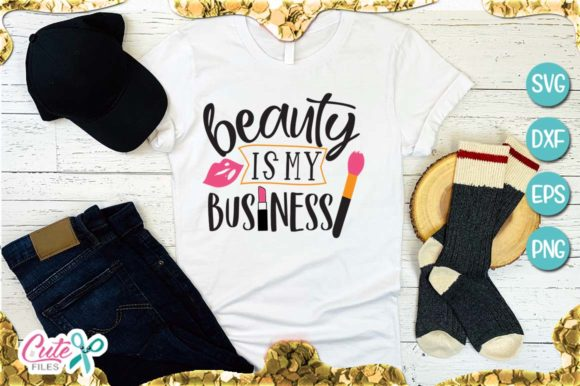 Beauty is My Business Graphic Illustrations By Cute files