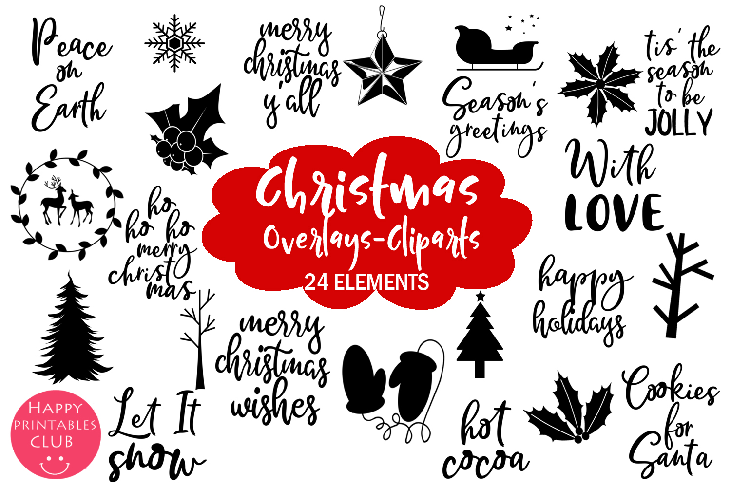 Download Free Christmas Clipart Christmas Overlays Graphic By Happy for Cricut Explore, Silhouette and other cutting machines.