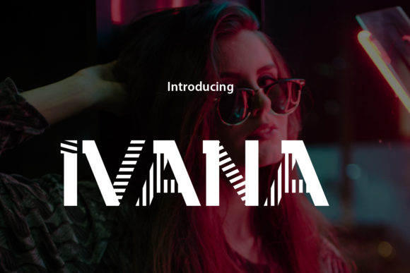 Ivana Display Font By da_only_aan