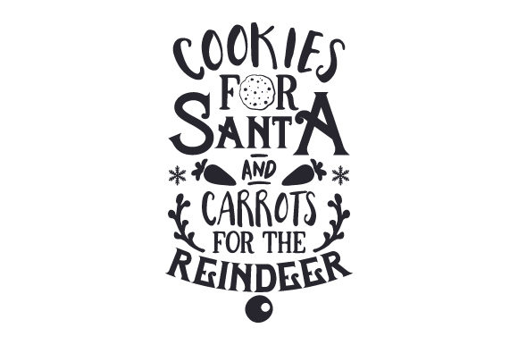 Cookies for Santa & Carrots for the Reindeer Christmas Craft Cut File By Creative Fabrica Crafts - Image 2