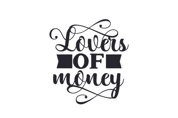 Lovers of Money Religious Craft Cut File By Creative Fabrica Crafts