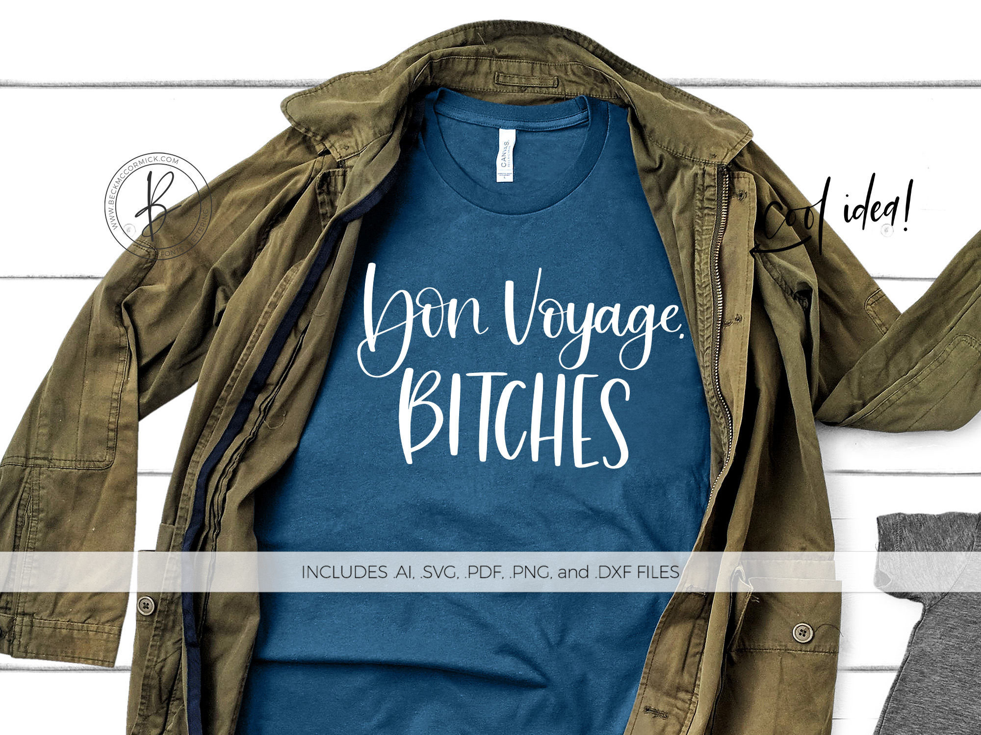 Download Free Bon Voyage Bitches Graphic By Beckmccormick Creative Fabrica for Cricut Explore, Silhouette and other cutting machines.
