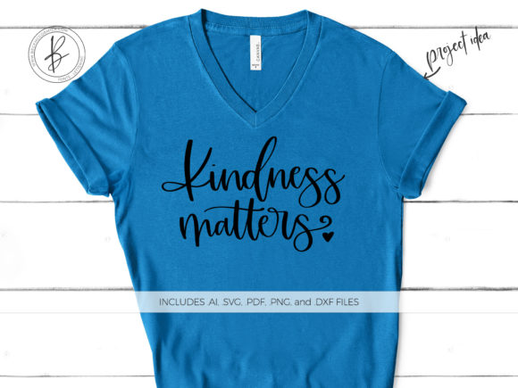 Download Free Kindness Matters Graphic By Beckmccormick Creative Fabrica for Cricut Explore, Silhouette and other cutting machines.