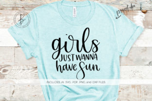 Girls Just Wanna Have Sun Graphic By BeckMcCormick