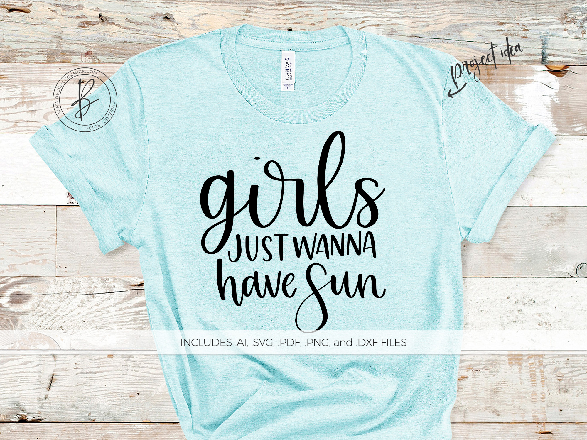 Download Free Girls Just Wanna Have Sun Graphic By Beckmccormick Creative for Cricut Explore, Silhouette and other cutting machines.