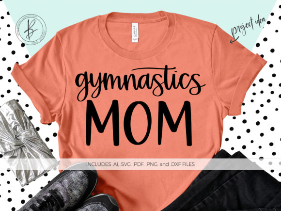 Print on Demand: Gymnastics Mom Graphic Crafts By BeckMcCormick