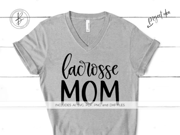 Print on Demand: Lacrosse Mom Graphic Crafts By BeckMcCormick