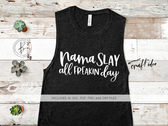 Print on Demand: Namaslay All Freaking Day Graphic Crafts By BeckMcCormick