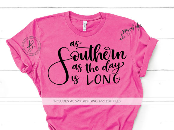 Print on Demand: As Southern As the Day is Long Graphic Crafts By BeckMcCormick