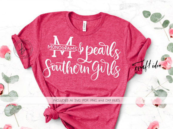 Print on Demand: Monograms, Pearls, Southern Girls Graphic Crafts By BeckMcCormick