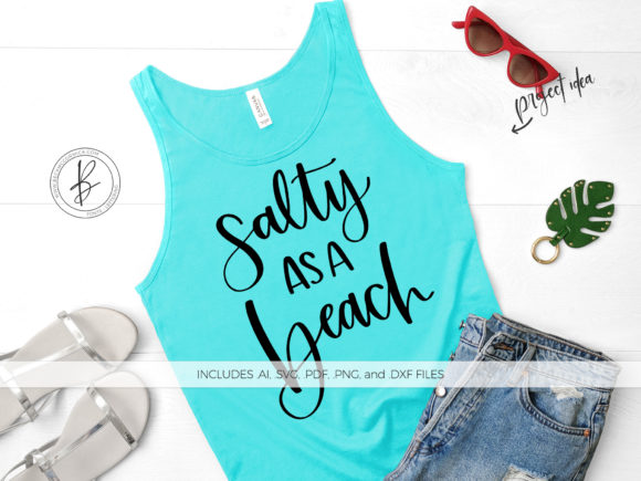 Print on Demand: Salty As a Beach Graphic Crafts By BeckMcCormick