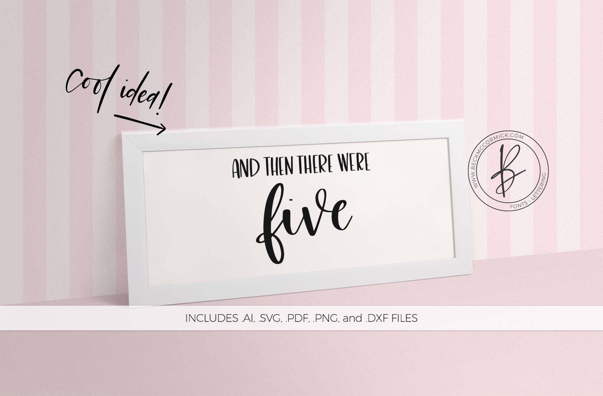 Download Free And Then There Were Five Graphic By Beckmccormick Creative Fabrica for Cricut Explore, Silhouette and other cutting machines.