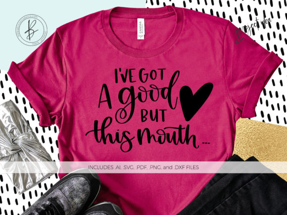 Print on Demand: I Have a Good Heart but This Mouth Graphic Crafts By BeckMcCormick