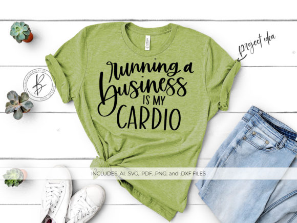 Print on Demand: Running a Business is My Cardio Graphic Crafts By BeckMcCormick