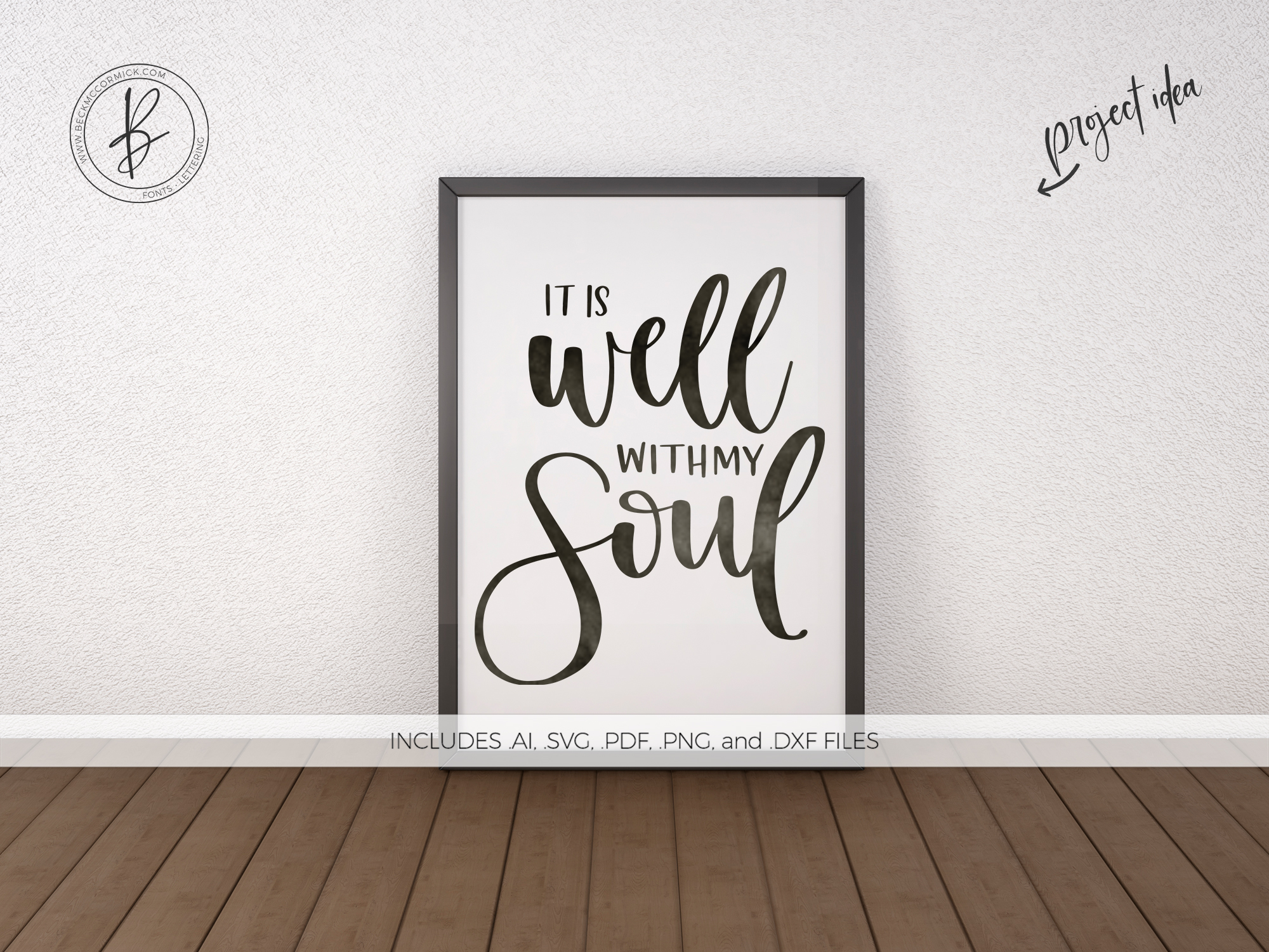 Download Free It Is Well With My Soul Graphic By Beckmccormick Creative Fabrica SVG Cut Files