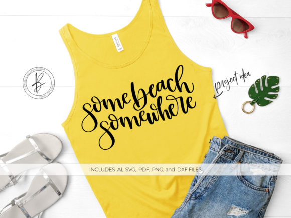 Download Free Some Beach Somewhere Graphic By Beckmccormick Creative Fabrica for Cricut Explore, Silhouette and other cutting machines.