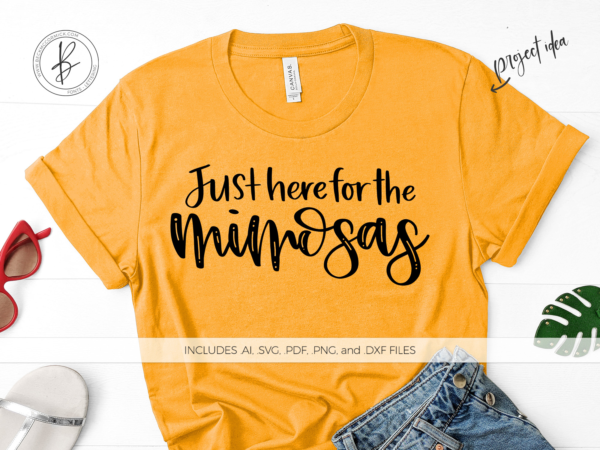 Download Free Just Here For The Mimosas Graphic By Beckmccormick Creative for Cricut Explore, Silhouette and other cutting machines.