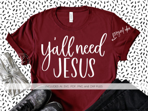 Print on Demand: Y'all Need Jesus Graphic Crafts By BeckMcCormick